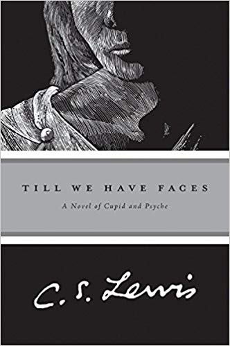 Till We Have Faces C.S. Lewis book