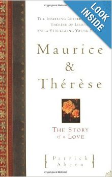 Maurice and Therese The Story of a Love by Patrick Ahern