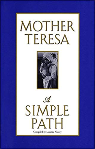 A Simple Path by mother theresa