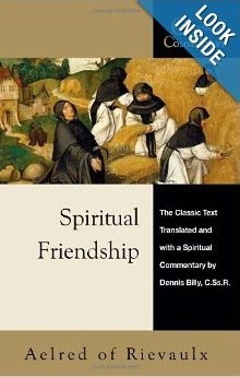 Spiritual Friendship by Aelred of Rievaulx
