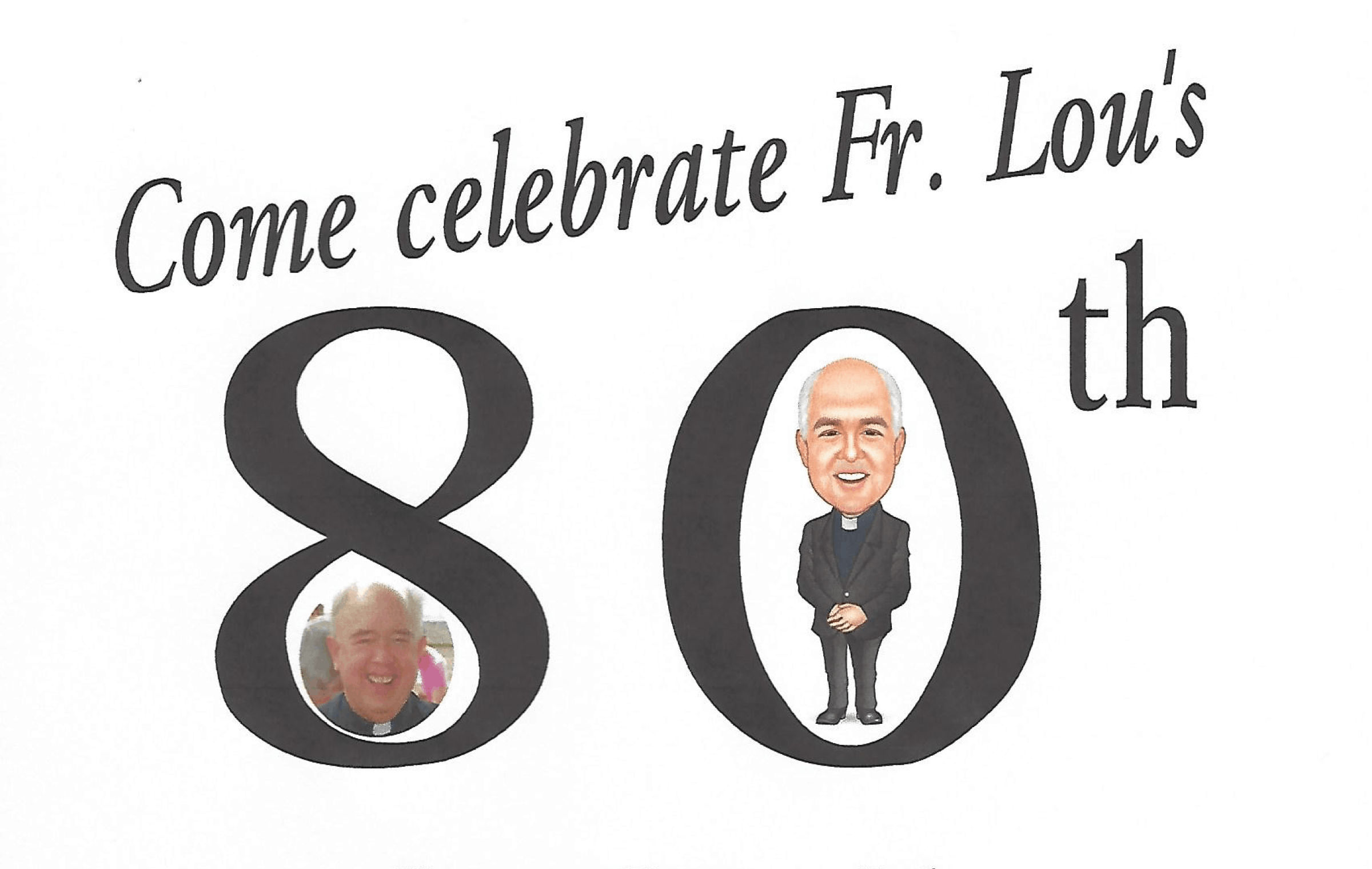 Fr. Lou's 80th Birthday
